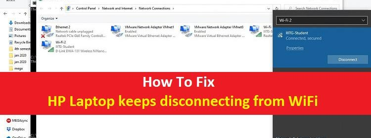 Hp Laptop Keeps Disconnecting From Wifi How To Fix